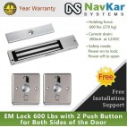 EM Lock 600 Lbs with 2 Push Button for Both Sides of the Door